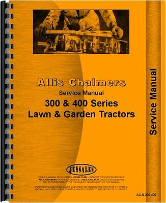 Allis Chalmers 300 400 Series Lawn Garden Tractor Service Manual