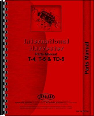 International Harvester Crawler Parts Manual Ih-p-t4t5td5