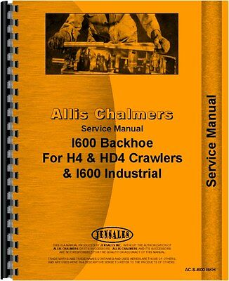 Allis Chalmers I600 Backhoe Attachment Service Manual Ac-s-i600 Bkh
