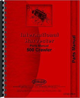 International Harvester 500 Crawler Parts Manual Ih-p-500 Crwlr