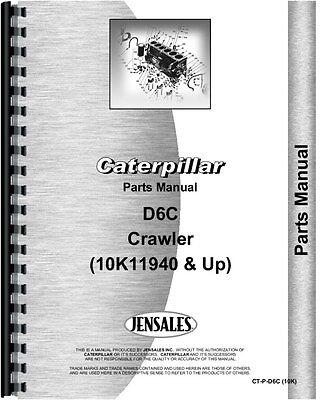 Caterpillar D6c Crawler Parts Manual  Sn  10K11940 And Up