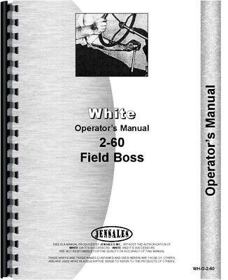 White 2-60 Field Boss Diesel Tractor Operators Owners Manual
