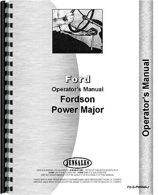 Ford Fordson Power Major Tractor Operators Manual