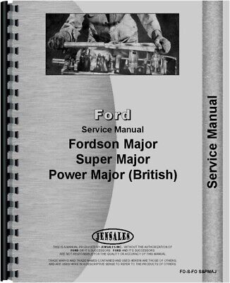 Ford Fordson Major Super Major British Power Major Tractor Service Repair Manual