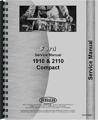 Ford 1910 2110 Compact 2 And 4 Wheel Drive Tractor Service Manual Fo-s-1910