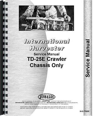 International Harvester Td25e Crawler Service Manual