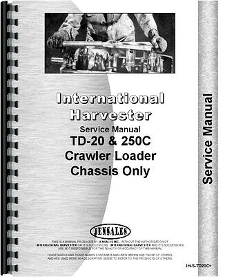 International Harvester 250c Td20c Crawler Service Manual Ih-s-td20c