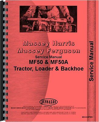 Massey Ferguson 50 Tractor 50a Industrial Tractor Service Manual Mh-s-mf50