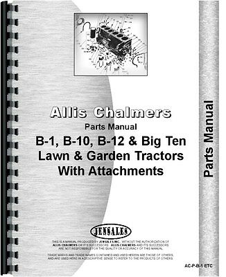 Allis Chalmers B-1 B-10 B-12 Lawn Garden Tractor Parts Manual Ac-p-b-1 Etc