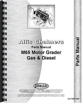 Allis Chalmers M-65 Diesel Motor Grader Parts Manual Ac-p-m65 Gdr