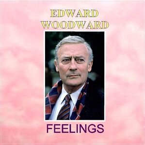 EDWARD WOODWARD - FEELINGS High Quality Cassette to CD transfer