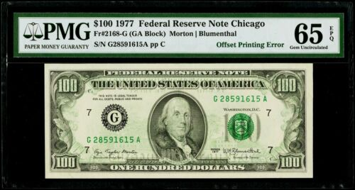 $100 1977 Federal Reserve Note Chicago ( Offset Printing Error ) PMG 65 EPQ Gem