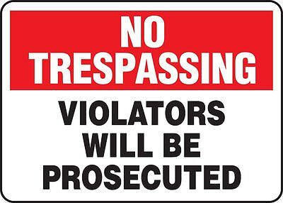 "NO TRESPASSING Violators Will Be Prosecuted 12"" x 8"" Aluminum Metal Novelty Sign"
