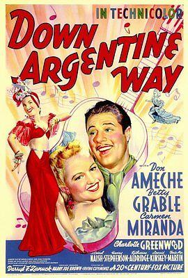DOWN ARGENTINE WAY Movie POSTER 27x40 Don Ameche Betty Grable Carmen Miranda