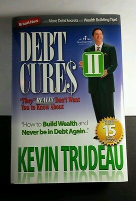KEVIN TRUDEAU DEBT CURES II BUILD WEALTH NEVER BE IN DEBT AGAIN HARDCOVER BOOK