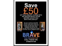 £50 off the labour of a new boiler from BRAVE GAS Services Ltd