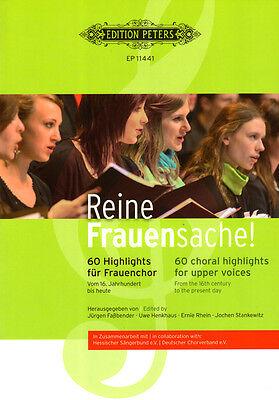 Reine Frauensache! 60 Highlights für Frauenchor Noten für Chor