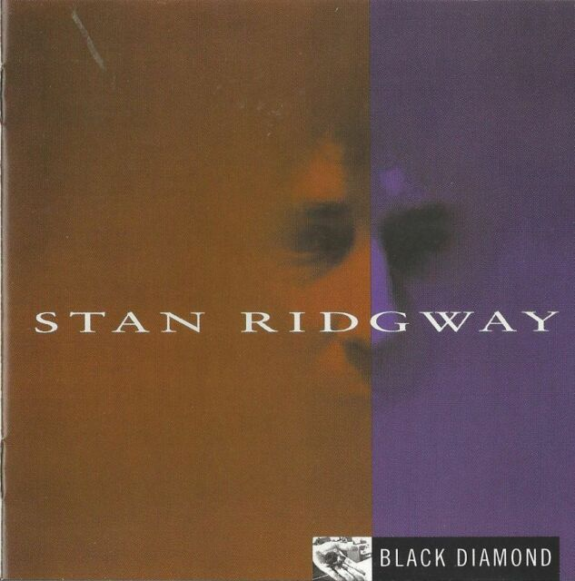 Stan Ridgeway ‎– Black Diamond   New cd Pop / Rock