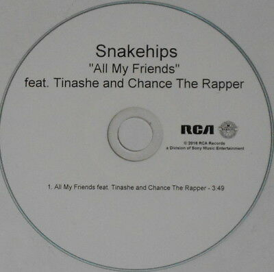 Snakehips Tinashe Chance The Rapper  All My Friends    U S  Promo Cd