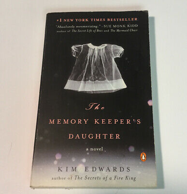 The Memory Keeper's Daughter: A Novel by Edwards, Kim New York Time Best