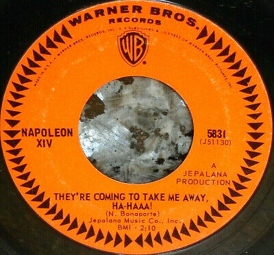 """*<* """"THEY'RE COMING TO TAKE ME AWAY HA-HAAA!"""" NAPOLEON XIV 1966 1st pressing 45!"""