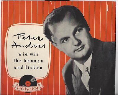 Peter Anders - wie wir ihn kennen und lieben - Polydor 45064 LPH von 1957