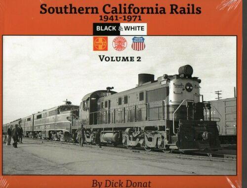 Southern California Rails 1941-1971, Volume 2