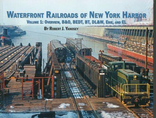 Waterfront Railroads of New York Harbor, Vol. 1