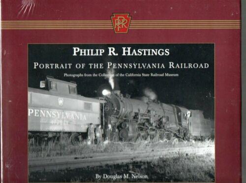 Philip R. Hastings, Portrait of the Pennsylvania Railroad