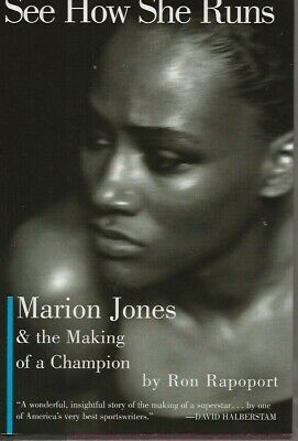See How She Runs: Marion Jones and the Making of a Champion Ron Rapoport SIGNED