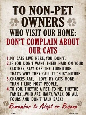Don't Complain About Our Cats Novelty Metal Decorative Parking Sign