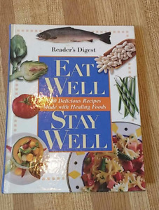 Eat Well Stay Well - Cookbook - 500 Recipes with Healing Foods