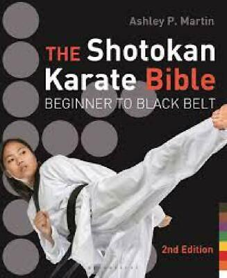 The Shotokan Karate Bible 2nd edition, RRP £20 NEW