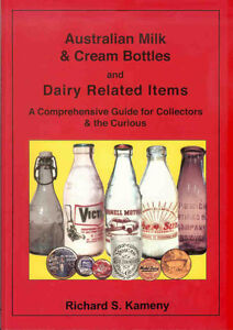 Milk Bottles -NEW YEARS OFFER Australian Milk & Cream Bottles Book Signed Posted
