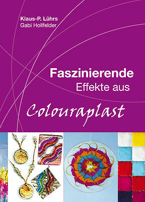 Colouraplast Schmelzgranulat Buch Basteln Hobby Kunsthandwerk NEU (R)