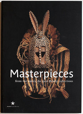 Masterpieces of Quai Branly Museum, 2006 ethnographic book, catalogue