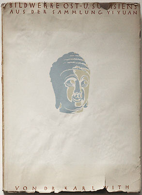 Karl With, East and South Asian Art, 1924 book