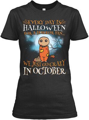 Every Day Is Halloween For A Horror Fan Gildan Women's Tee T-Shirt
