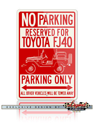 Parking Sign Aluminum Top - Toyota FJ40 Land Cruiser Top Off Reserved Parking Only Sign 12x18  8x12 Aluminum
