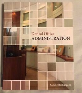 Dental assisting and office administration text books