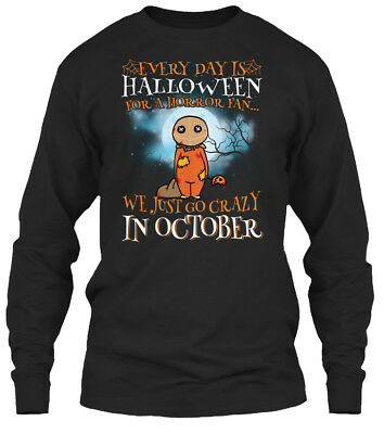 Every Day Is Halloween For A Horror Fan Gildan Long Sleeve Tee T-Shirt - Everyday Is Halloween For A Horror Fan