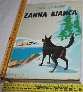 LONDON-Jack-ZANNA-BIANCA-Corticelli-libri-usati