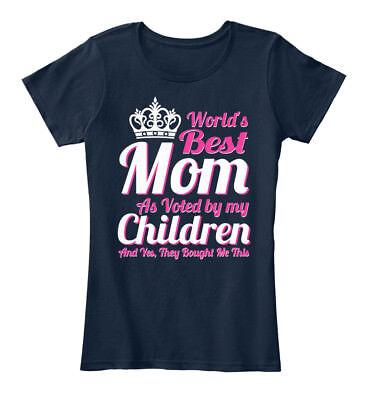 Worlds Best Mom - World's As Voted By My Children Women's Premium Tee T-Shirt - Worlds Best Mom