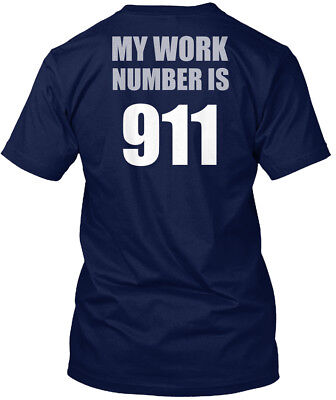 Cozy Online Sale Exclusive    My Work Number Is 911 Hanes Tagless Tee T Shirt