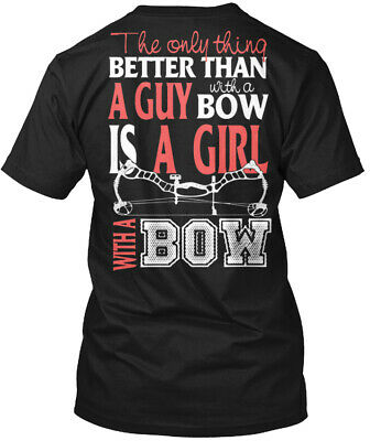 Archery Bow Hunting Women - The Only Thing Better Than Hanes Tagless Tee