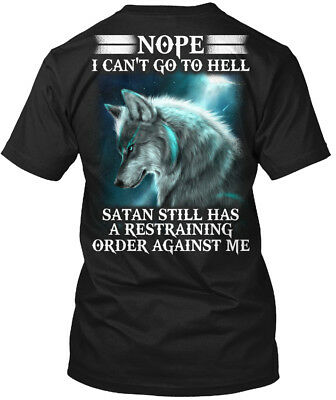 Wolf Satan Restraining Order Back   Nope Cant Go To Hanes Tagless Tee T Shirt