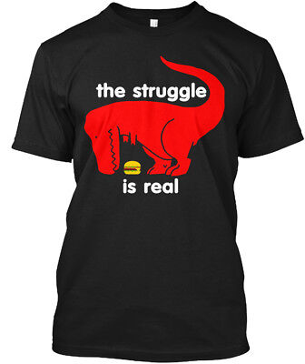 T Rex The Struggle Is Real Funny - Hanes Tagless Tee T-Shirt