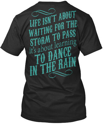 About Dance T-shirt - Dance In The Rain - Na Life Isn't About Waiting For Storm To Premium Tee T-Shirt