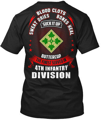 Finest Severd In 4th Infantry Division - Blood Clots Hanes Tagless Tee - 4th Infantry Division T-shirt