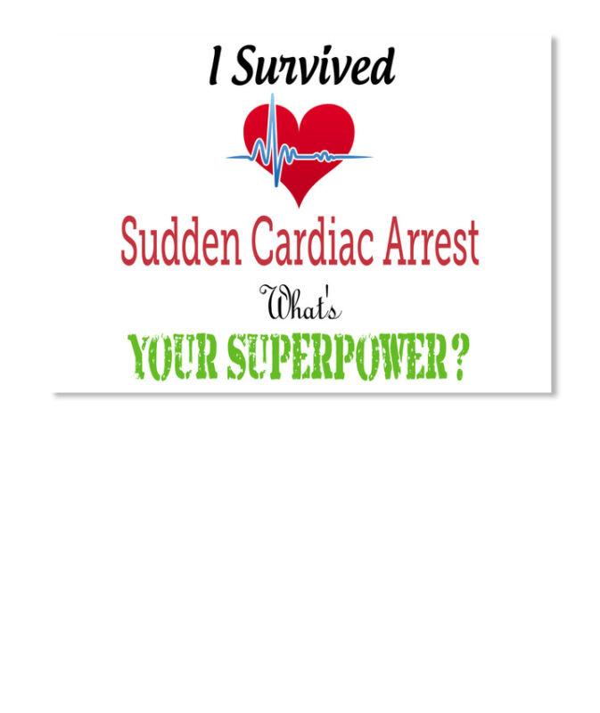 Sudden Cardiac Arrest Survivor S I Survived What